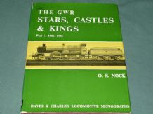 GWR STARS, CASTLES & KINGS PART 1  1906-30 ; THE (Nock 1969)